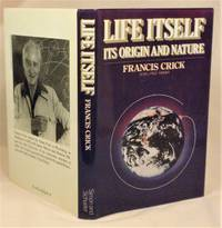 Life Itself: Its Origin and Nature