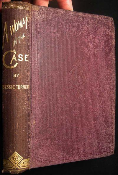 New York, N.Y.: G.W. Carleton & Co. , 1876. 288 pages; portrait frontispiece of Bessie A. Turner, ac...