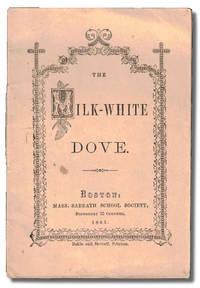 The Milk White Dove