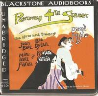 [audiobook]  POSITIVELY 4TH STREET -- The Lives and Times of Joan Baez, Bob Dylan, Mimi Baez Farina and Richard Farina:; Unabridged Audiobook, read by Bernadette Dunne.  Compact Digital Audio -- 10 CDs