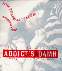 ADDICT'S DAMN: AN INTERLEAVING OF ARCHITECTURE and THE HOMELESS AND WORK HARD PLAY DEAD: 101 BEST-LOVED SHORT VERSES
