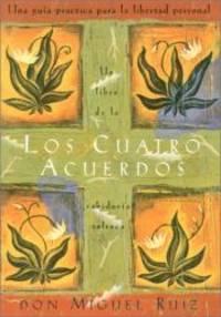 image of Los cuatro acuerdos: Una guia practica para la libertad personal (Four Agreements, Spanish-language edition)
