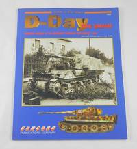 D-Day Tank Warfare, Armored Combat in the Normandy Campaign June-August 1944: Armor at War Series