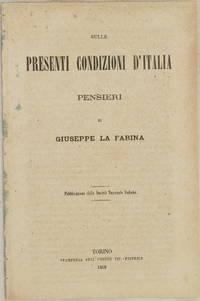 SULLE PRESENTI CONDIZIONI D'ITALIA PENSIERI