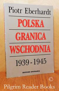 image of Polska Granica Wschodnia, 1939-1945.