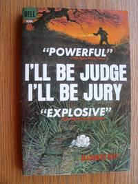 I'll Be Judge I'll Be Jury # R108