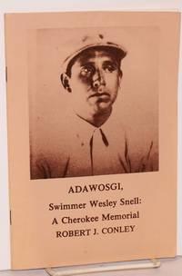Adawosgi, Swimmer Wesley Snell: a Cherokee memorial