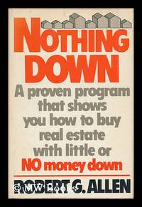 image of Nothing Down - How to Buy Real Estate with Little or No Money Down
