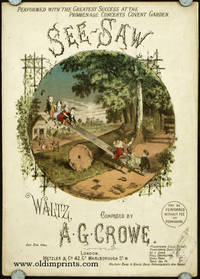 See-Saw.  Waltz, Composed by A.G. Crowe