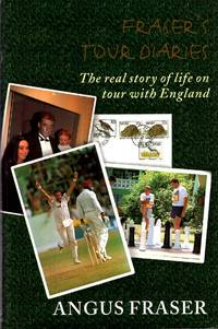 Fraser's Tour Diaries : The Real Story of Life on Tour with England