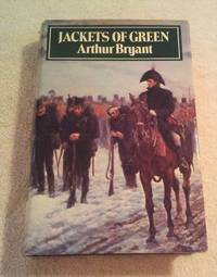 JACKETS OF GREEN: A HISTORY OF THE RIFLE BRIGADE