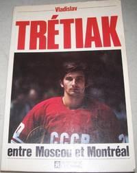 image of Vladislav Tretiak entre Moscou et Montreal