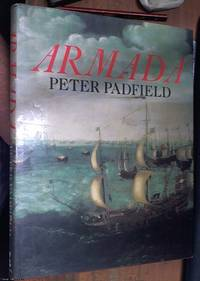 Armada: a celebration of the 400th anniversary of the defeat of the Spanish Armada, 1588 – 1988