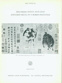 The Freer Sheep And Goat and Chao Meng-Fu's Horse Paintings by  Smithsonian Institute; Chu-Tsing Li Freer Gallery Of Art - Paperback - from Alan Wofsy Fine Arts and Biblio.com
