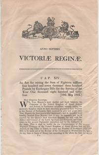 image of An Act for raising the Sum of Eighteen millions four hundred and seven thousand three hundred Pounds by Exchequer Bills for the Service of the Year One thousand eight hundred and forty-four