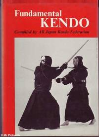 Fundamental Kendo: Compiled by All Japan Kendo Federation