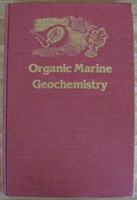 Organic Marine Geochemistry (Acs Symposium Series)