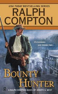 Bounty Hunter by Ralph Compton - Paperback - from The Saint Bookstore and Biblio.com
