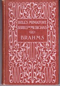 Brahms: Bell\'s Miniature Series of Musicians