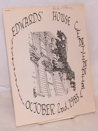 image of Edwards' House Centennial. October 2nd, 1983