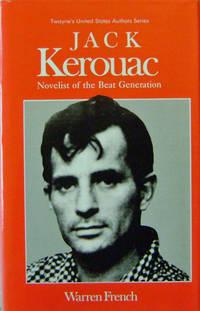 Jack Kerouac; Novelist of the Beat Generation