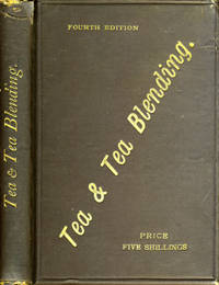 Tea and Tea Blending by Lewis & Co - Hardcover - Fourth edition - 1894 - from Antipodean Books, Maps & Prints (SKU: 12291)