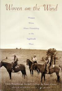 Woven on the Wind: Woman Write About Friendship in the Sagebrush West