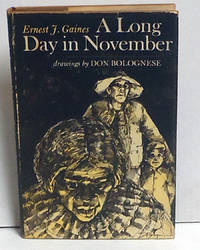 A Long Day in November by  Ernest J Gaines  - 1st Edition  - 1971  - from citynightsbooks (SKU: 14291)
