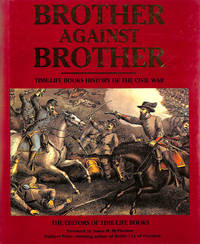 image of Brother Against Brother: Time-Life Books History Of The Civil War