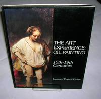 image of THE ART EXPERIENCE: Oil Painting, 15th-19th Centuries