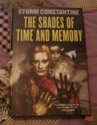 Shades of Time and Memory: The Second Book of the Wraeththu Histories