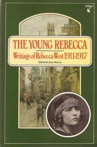 image of The Young Rebecca: Writings of Rebecca West 1911-1917 (Virago Modern Classics)