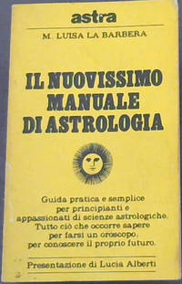 Il Nuovissimo Manuale dI Astrologia