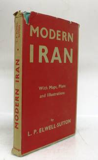 Modern Iran, With Maps, Plans and Illustrations