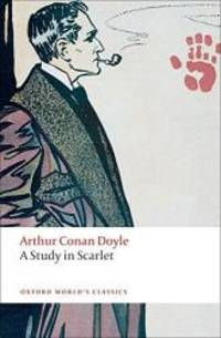 image of A Study in Scarlet (Oxford World's Classics)