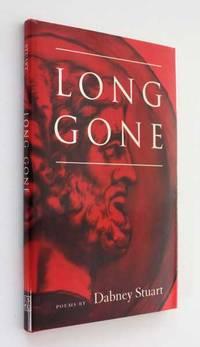 Long Gone by Dabney Stuart - 1996
