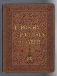 European Pictures of the Year, being the Foreign Art Supplement to the 'Magazine of Art' 1893