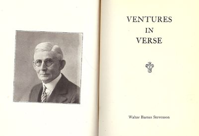 1915. STEVENSON, Walter Barnes. VENTURES IN VERSE. . Small 8vo., red cloth, stamped in gilt; 174 pag...