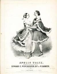 Apollo Waltz, Composed & Respectfully Dedicated to Edward C. Winchester Esq.