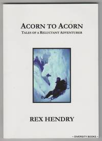 ACORN TO ACORN : Tales of a Reluctant Adventurer (Signed Copy)