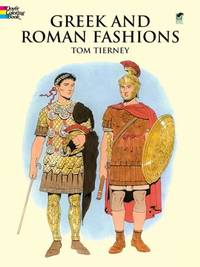Greek and Roman Fashions (Dover Pictorial Archives) (Dover Fashion Coloring Book)