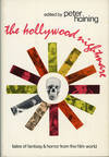 image of THE HOLLYWOOD NIGHTMARE: TALES OF FANTASY AND HORROR FROM THE FILM WORLD