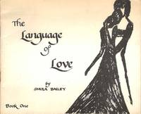 The Language of Love.  Book One