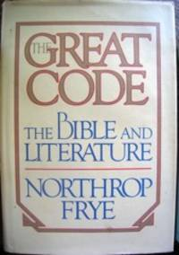 The Great Code. The Bible and Literature.