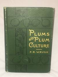 Plums and Plum Culture