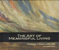 image of The Art of Meaningful Living