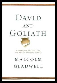 image of DAVID AND GOLIATH - Underdogs, Misfits and the Art of Battling Giants