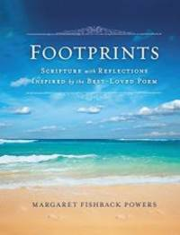 image of Footprints: Scripture with Reflections Inspired by the Best-Loved Poem