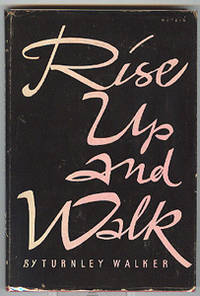 Rise Up and Walk.