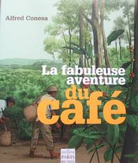 image of La fabuleuse aventure du café